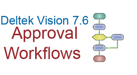 Deltek Vision 7.6 Approval Workflows